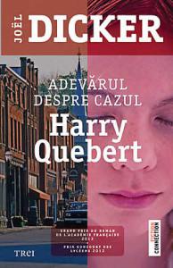 adevarul-despre-cazul-harry-quebert-joel-dicker