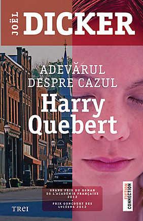 Adevarul despre cazul Harry Quebert – Joel Dicker