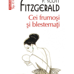 Cei frumosi si blestemati – Francis Scott Fitzgerald