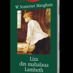 Liza din Mahalaua Lambeth – W. Somerset Maugham