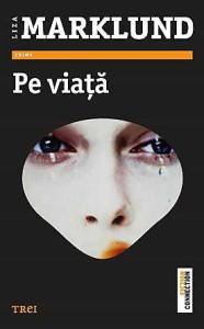 Pe Viata – Lisa Marklund