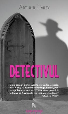 Detectivul – Arthur Hailey