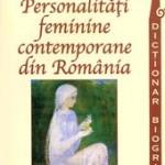 Personalitați feminine contemporane din Romania. Dicționar biografic – George Marcu