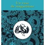 Un veac de singuratate – Gabriel Garcia Marquez