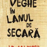 De veghe in lanul de secara – J.D. Salinger