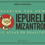 Lansare Iepurele mizantrop. Mic atlas de realitati – Adrian Raileanu si Madalina Raileanu, la Humanitas