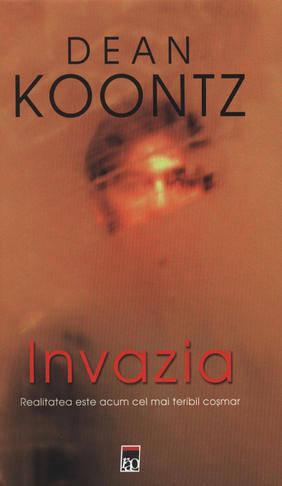 Invazia – Dean Koontz