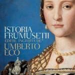 Istoria frumusetii – Umberto Eco