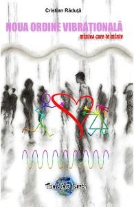 Noua-Ordine-Vibrationala-Cristian-Raduta