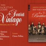 Seara Vintage – Din viata familiei Ion C. Bratianu – Libraria Humanitas