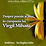 Virgil Mihaiu – Poezie și Jazz la Cafeneaua Critica
