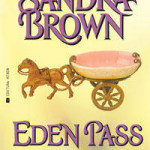Eden Pass – Sandra Brown