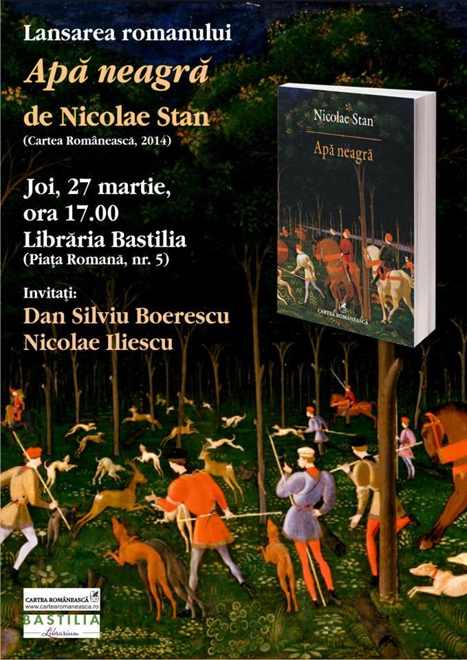 Apa neagra – Nicolae Stan – lansare la Libraria Bastilia