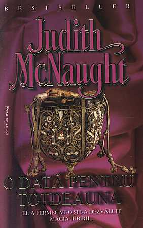 O data pentru totdeauna – Judith McNaught