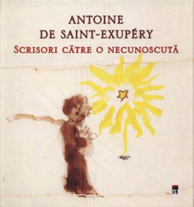 scrisori-catre-o-necunoscuta-Antoine-de-Saint-Exupery
