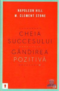 cheia-succesului-Napoleon-Hill-Clement-Stone
