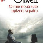 1984 – George Orwell (O mie noua sute optzeci si patru)