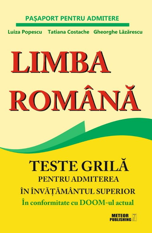 CONCURS Meteor Press – Limba romana. Teste grilă pentru admiterea in invatamantul superior