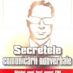 "Concurs Meteor Press – ""Secretele comunicarii nonverbale"" – Joe Navarro, dr. Marvin Karlins"