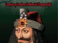 """Concurs: Romanul """"Dracula – Lumina şi umbra Ordinului Dragonului"""", de Brian Storker"""