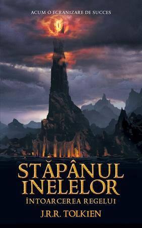 Stapanul Inelelor. Intoarcerea Regelui – J.R.R. Tolkien
