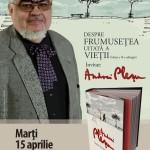 """Despre frumusețea uitată a vieții"" – lectura Andrei Plesu la Humanitas Cismigiu"