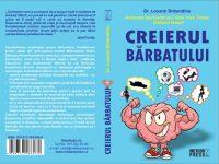 """CONCURS: """"Creierul bărbatului"""", de Dr. Louann Brizendine"""