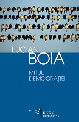 mitul-democratiei-Lucian-Boia