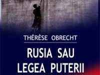 Rusia sau legea puterii – Therese Obrecht