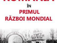 România în Primul Război Mondial – Glenn E. Torrey