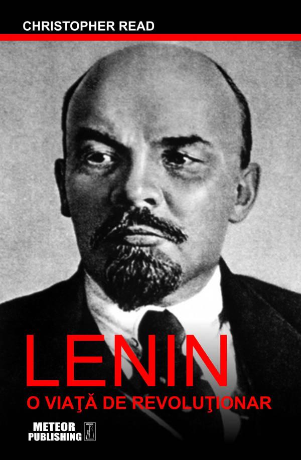 Lenin-O viaţă de revoluţionar-Christopher Read