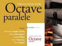 """Octave paralele"", de Valentina Sandu-Dediu – lansare la Humanitas"