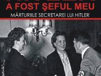 CONCURS al carui premiu va consta in cartea:  Hitler a fost şeful meu – Christa Schroeder – 3 premii