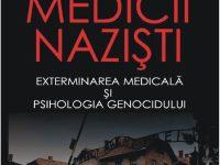 "INCHEIAT – Concurs: ""Medicii nazisti. Exterminarea si psihologia genocidului"" – Robert Jay Lifton"