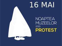 Noaptea Muzeelor 2015 – Lista Muzeelor Participante