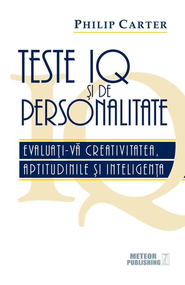 Teste IQ si de PERSONALITATE