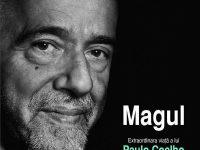 Magul. Extraordinara viata a lui Paulo Coelho – Fernando Morais
