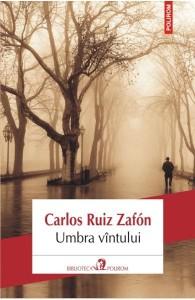 Umbra vintului – Carlos Ruiz Zafon