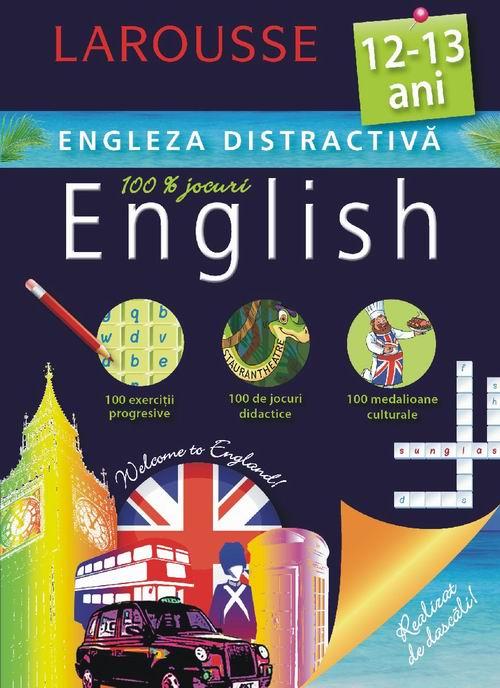 LAROUSSE – ENGLEZA DISTRACTIVĂ (12 – 13 ANI / 14 – 15 ANI)
