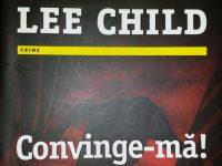 Convinge-ma – Lee Child (Nr. 20 din seria Jack Reacher)