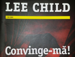 Convinge-ma – Lee Child (Nr. 20 din seria Jack Reacher)