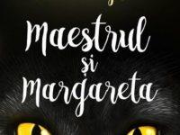 Maestrul si Margareta – Mihail Bulgakov