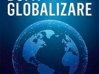 DUPĂ GLOBALIZARE, de Andrei Marga