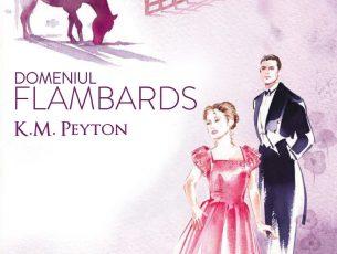 Domeniul Flambards, de K.M.Peyton