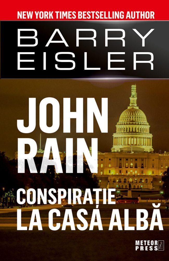 Barry Eisler: Conspirație la Casa Albă