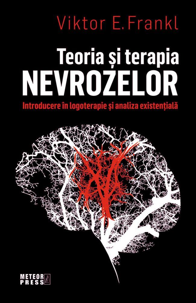TEORIA ŞI TERAPIA NEVROZELOR – Viktor E. Frankl