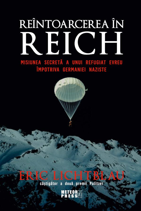 Reîntoarcerea în Reich – Eric Lichtblau