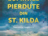 Luminile pierdute din St. Kilda. Speranța regăsirii – de Elisabeth Gifford